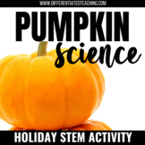 Pumpkin Science: An October STEM Exploration of Matter & Measurement