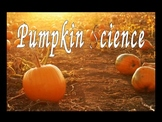 Pumpkin Science Unit