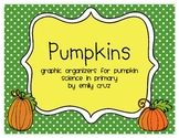 Pumpkin Science with Graphic Organizers