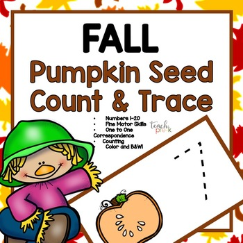 Pumpkin Seed Count & Trace! Math Center; Preschool, PreK, K, & Homeschool