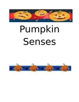 Pumpkin Senses