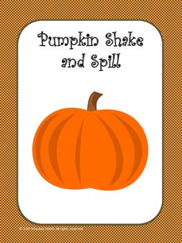 Pumpkin Shake and Spill