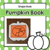 Pumpkin Shaped Book for Preschool, PreK, Kinder and Homeschool