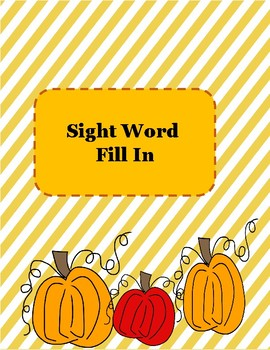 Pumpkin Sight word Fill in the blank!