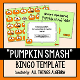 "Bingo Game Template: Fall ""Pumpkin Smash"""