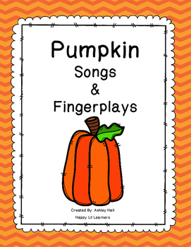 Pumpkin Songs & Fingerplays