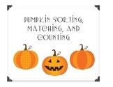 Pumpkin Sorting, Matching and Counting