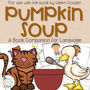 Pumpkin Soup: A Book Companion for Language