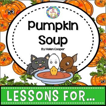 Pumpkin Soup Book Companion Grades K-1