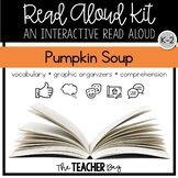 Pumpkin Soup Interactive Read Aloud Kit