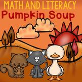 Pumpkin Soup Literacy and Math