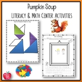 Pumpkin Soup Literacy and Math Center Activities!