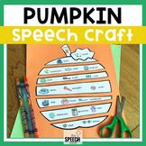Fall Pumpkin Speech Craft