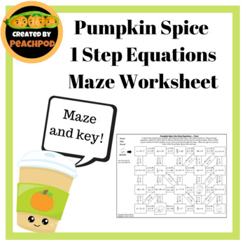 Pumpkin Spice 1 Step Equations Maze Worksheet