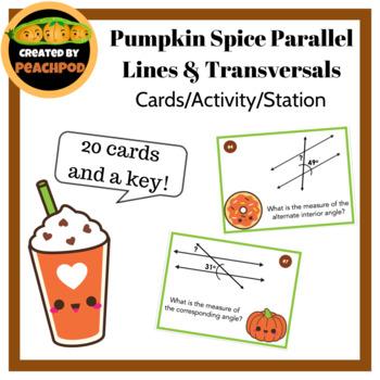 Pumpkin Spice Parallel Lines & Transversals: Cards/Activity/Station