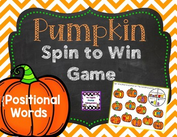 Pumpkin Spin to Win Game - Positional Words Common Core Aligned K.G.1