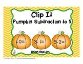 Pumpkin Subtraction to 5 Clip It