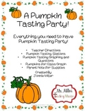 Pumpkin Tasting Party! Freebie!