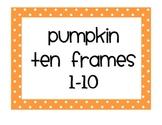 Pumpkin Ten Frames 1-10