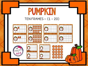 Pumpkin Ten Frames (#'s 1 - 20) ~ 4 Sets - Complete & Blank