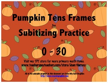 Pumpkin Tens Frames 0-30 for Subitizing Practice...Fall, A