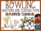 Pumpkin Theme Bowling Addition and Subtraction