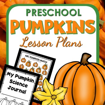 Pumpkin Theme Preschool Lesson Plans