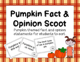Pumpkin Themed Fact & Opinion Scoot