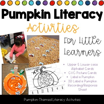 Pumpkin Themed Literacy Activities - Letter ID, CVC Words, Label a Pumpkin
