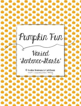 Pumpkin Writing Activity - Varied Sentence Starts Practice (Common Core)