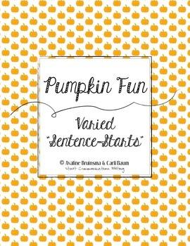 Pumpkin Writing Activity - Varied Sentence Starts Practice (Common Core)