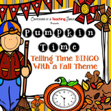Pumpkin Time!  A Fall Themed Telling Time BINGO Bundle