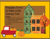 Pumpkin Town! by Katie McKy Literary Unit