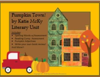 Pumpkin Town! by Katie McKy Literary Unit