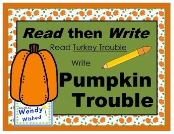 Pumpkin Trouble Read then Write