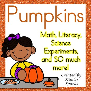 Pumpkin Unit- Math, Literacy, and SO Much More!