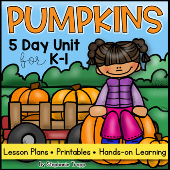 Pumpkin Unit For Kindergarten And First Grade By Stephanie Trapp
