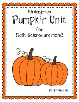 Pumpkin Unit for Math Science and More!