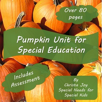 Pumpkin Unit for Special Education with lesson plans