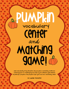 Pumpkin Vocabulary Center + Matching Game