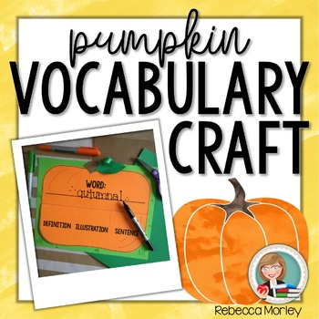 Pumpkin Vocabulary Craftivity