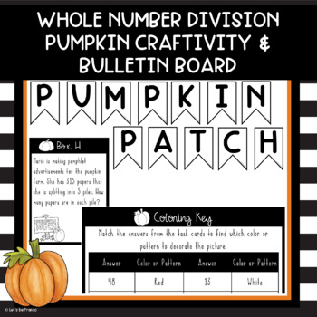 Pumpkin Whole Number Division Craftivity and Bulletin Board