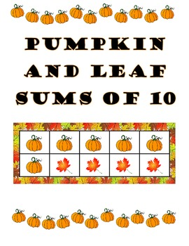 Pumpkin and Leaf Sums of 10