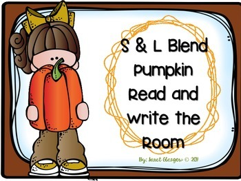 Pumpkin/Fall S and L Blend  Word Work Read and Write the Room