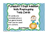 Pumpkins 2 Digit Addition Regrouping Task Cards