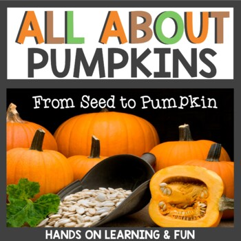 Life Cycle of a Pumpkin Literacy Math and Science