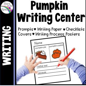 Pumpkin Activities * Pumpkin Writing Center * Kindergarten Writing Center