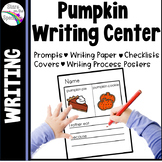 Pumpkin Writing Activity * Pumpkin Writing Center * K - 1s