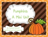 Pumpkins: A Mini Unit