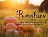 Pumpkins: A beginning literacy unit with bilingual vocabul